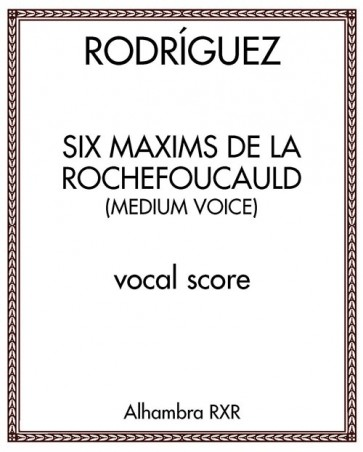 Six Maxims de La Rochefoucauld (medium voice)