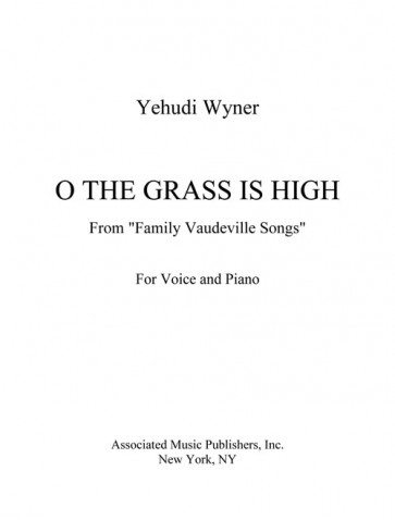 "O the Grass Is High (from ""Family Vaudeville Songs"")"