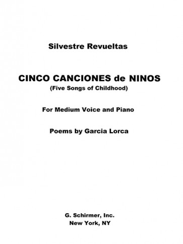 Cinco Canciones de Ninos - Five Songs of Childhood