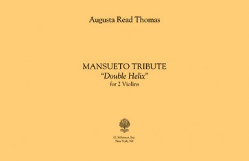 "Mansueto Tribute, ""double helix"" (for violins)"