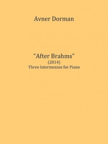 After Brahms (Three Intermezzos for Piano)