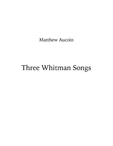 Three Whitman Songs