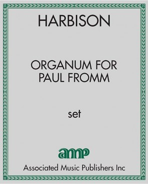 Organum for Paul Fromm