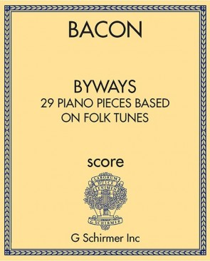 Byways: 29 Piano Pieces based on Folk Tunes from Many Countries
