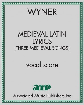 Medieval Latin Lyrics (Three Medieval Songs)