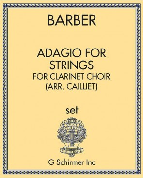 Adagio for Strings, for clarinet choir (arr. Cailliet)
