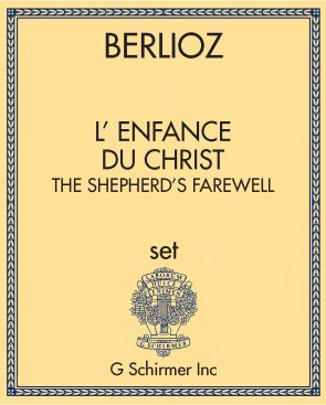 L' enfance du Christ: The Shepherd's Farewell