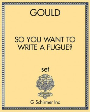 So You Want to Write a Fugue?
