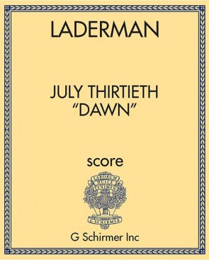 "July Thirtieth ""Dawn"""