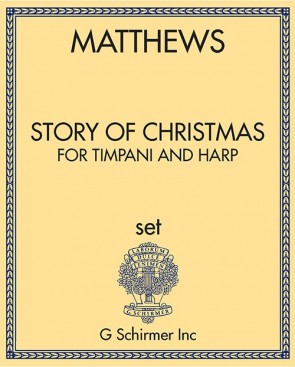 The Story of Christmas, for Timpani and Harp