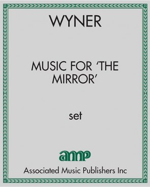 Music for 'The Mirror'