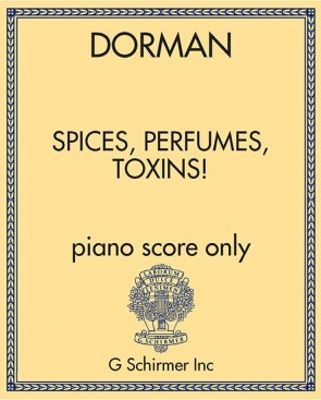 Spices, Perfumes, Toxins! - piano score only