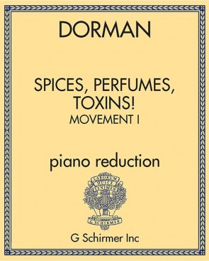 Spices, Perfumes, Toxins! - movement I - piano reduction