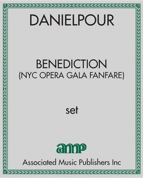 Benediction - (NYC Opera Gala Fanfare)