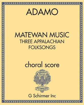 Matewan Music: Three Appalachian Folksongs