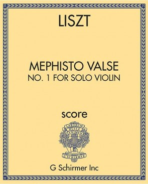 Mephisto Valse, No. 1 for solo violin