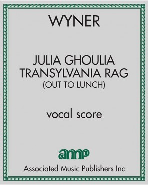 "Julia Ghoulia Transylvania Rag (Out to Lunch) (from ""Family Vaudeville Songs"")"
