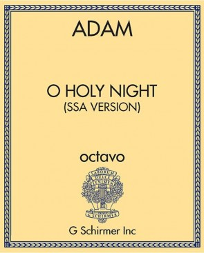 O Holy Night (SSA version)