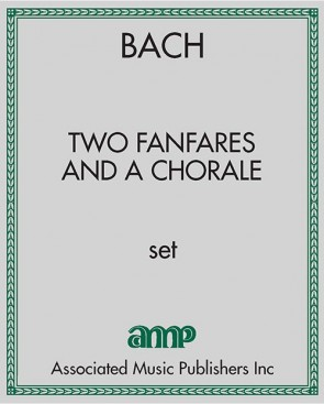 Two Fanfares and a Chorale