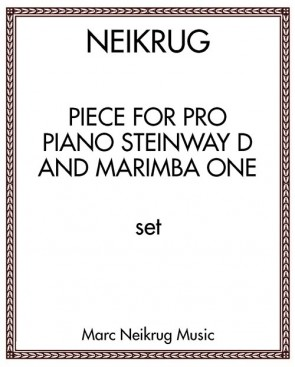 Piece for Pro Piano Steinway D and marimba One