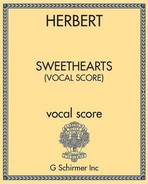 Sweethearts (vocal score)