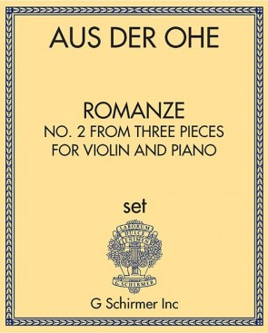 Romanze - No. 2 from Three Pieces for Violin and Piano