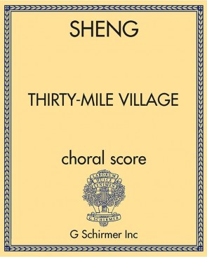 Thirty-Mile Village - choral score