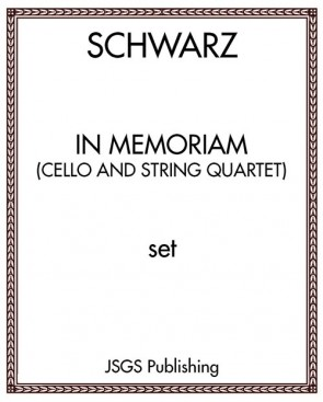 In Memoriam (Cello and String Quartet)