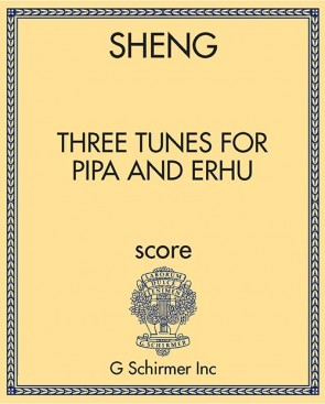 Three Tunes for Pipa and Erhu