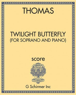 Twilight Butterfly (for soprano and piano)