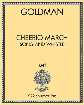 Cheerio March (song and whistle)