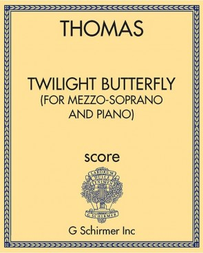 Twilight Butterfly (for mezzo-soprano and piano)