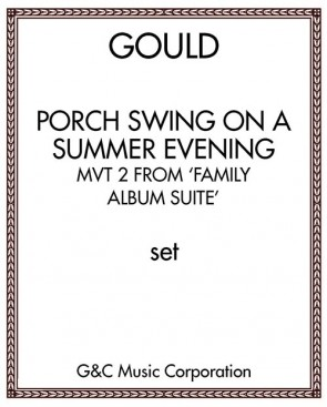 Porch Swing on a Summer Evening: mvt 2 from 'Family Album Suite'