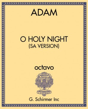 O Holy Night (SA version)
