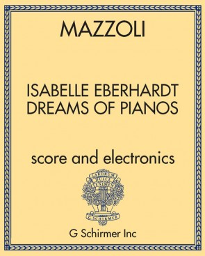 Isabelle Eberhardt Dreams of Pianos