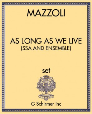 As Long as We Live (SSA and ensemble)