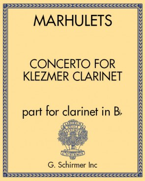 Concerto for Klezmer Clarinet (part for clarinet in Bb)