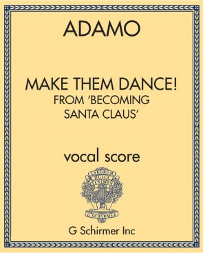 Make Them Dance! from 'Becoming Santa Claus'