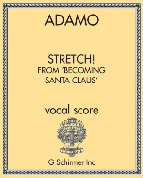 Stretch! from 'Becoming Santa Claus'