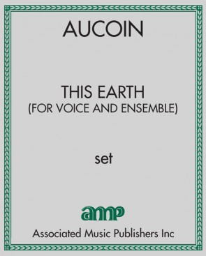 This Earth (for voice and ensemble)