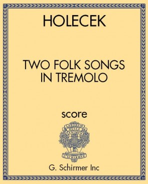 Two Folk Songs in Tremolo