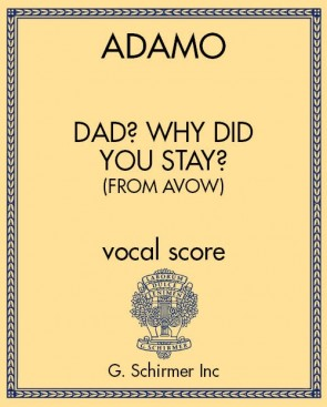 Dad? Why did you stay? (from Avow)