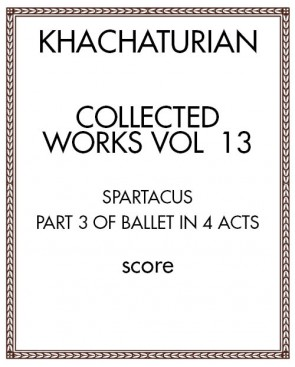 Collected Works Vol. 13: Spartacus, Act III