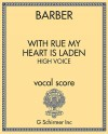 With Rue My Heart is Laden: High Voice