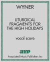 Liturgical Fragments for the High Holidays