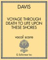 Voyage Through Death To Life Upon These Shores