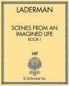 Scenes from an Imagined Life, Book I