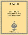 Settings for Soprano and Chamber Group