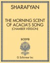 The Morning Scent of Acacia's Song (chamber version)