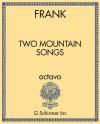 Two Mountain Songs